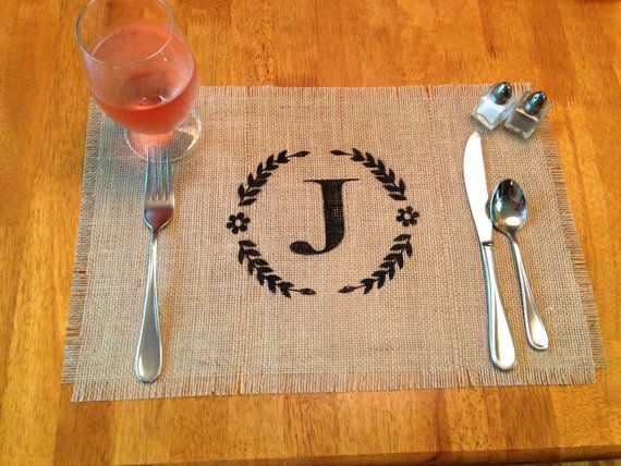 This might be cool to have instead of a table runner for each guest. We could have it with our initial!!