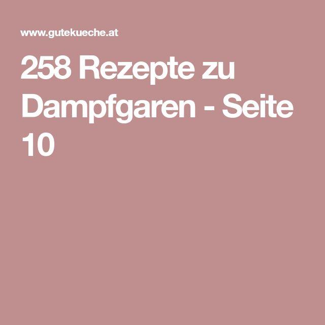 258 Rezepte zu Dampfgaren - Seite 10