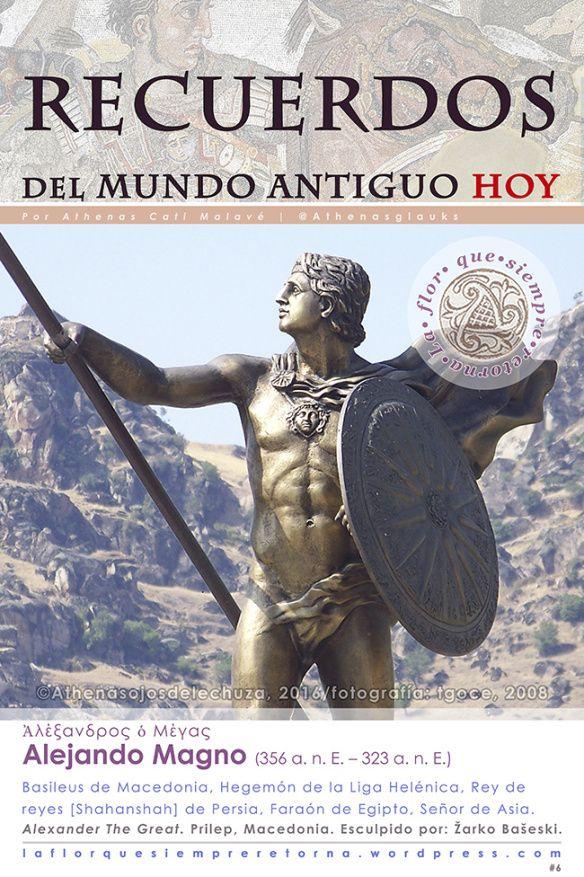 Alejandro Magno: Rey de Reyes