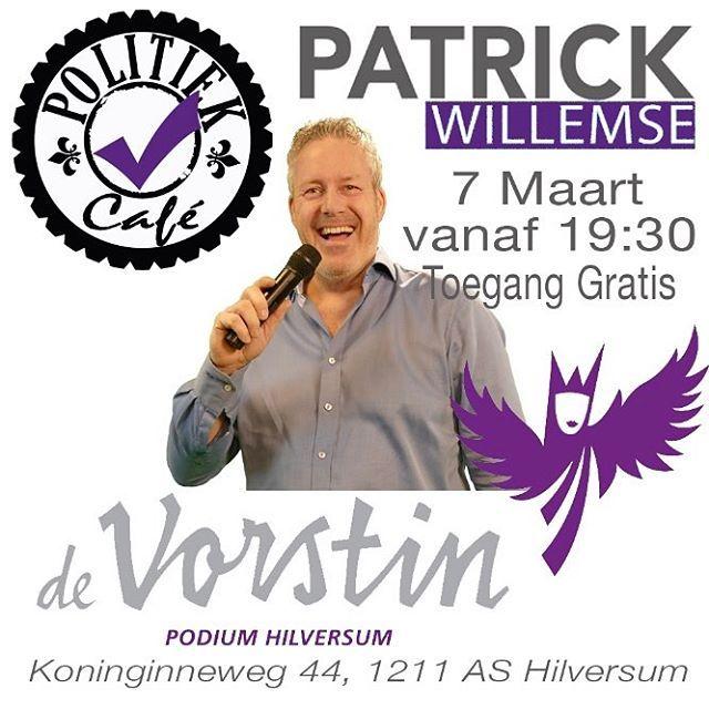Kom jij ook vanavond ? #PatrickWillemseOnTour2017 #podiumdevorstin Hilversum