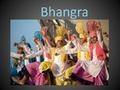 Bhangra PowerPoint