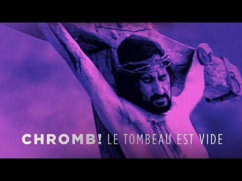 Chromb! ✝ Le Tombeau est vide ✝ clip (Atypeek Music)
