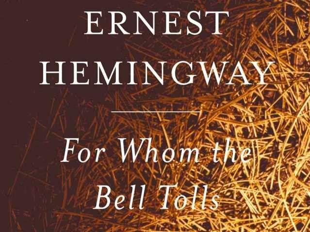 """35 Books everyone should read in their lifetime: """"For Whom the Bell Tolls"""" by Ernest Hemingway"""
