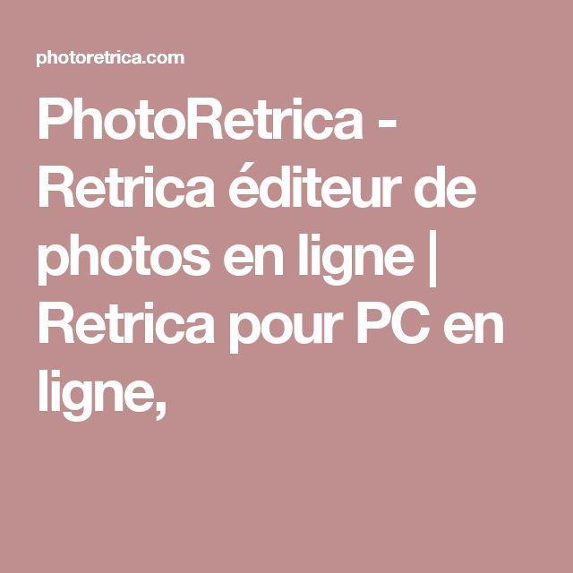 PhotoRetrica - Retrica éditeur de photos en ligne | Retrica pour PC en ligne,