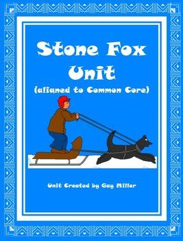 Stone Fox by John Reynolds Gardiner contains lessons aligned to the Common Core Standards for grades 3 – 5. This comprehensive unit includes vocabulary, comprehension questions, constructive response questions, skill practice, and English lessons.$