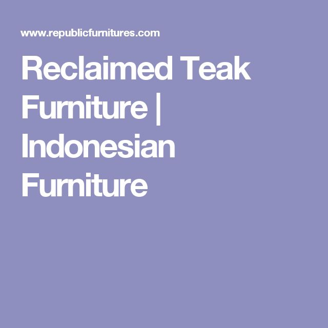 Best Images About Indonesia Furniture On Pinterest Large - Bali sourcing recycle wood ready for furniture manufacturing
