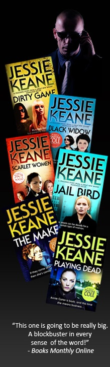 Welcome to the Jessie Keane website - read all and they are as good as Martina Cole books ~;0)