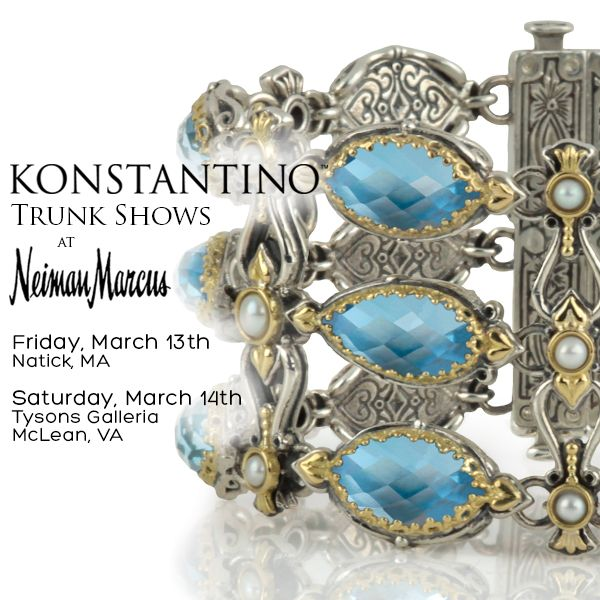 Don't miss the new Trunk Shows! #konstantino #jewelry #jewels #treasure #womensfashion  #neimanmarcus #trunkshow