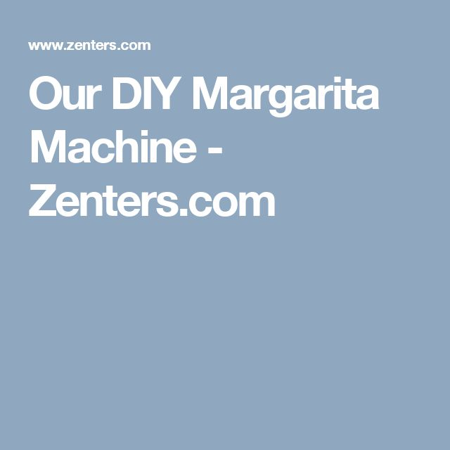 Best 20 Margarita Machine Ideas On Pinterest