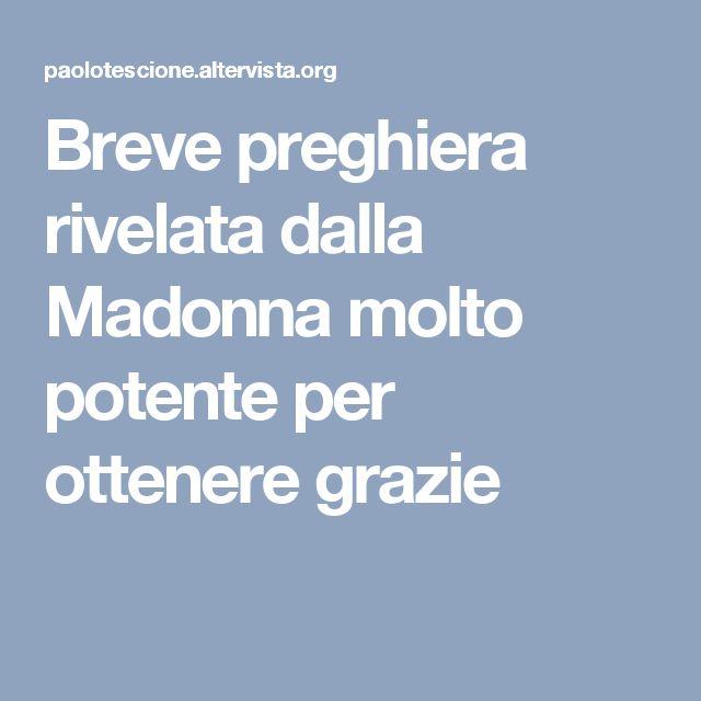 Breve preghiera rivelata dalla Madonna molto potente per ottenere grazie