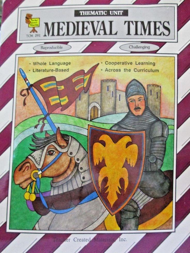 Medieval Times Thematic Unit TCM 291 PB 1992 Grades 48