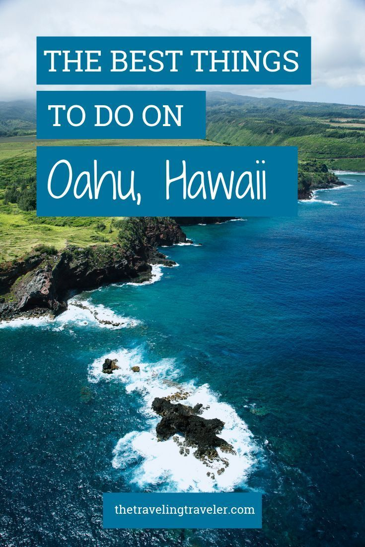 The Best Things To Do On Oahu Hawaii Travel Oahu Travel
