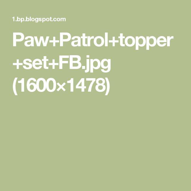 Paw+Patrol+topper+set+FB.jpg (1600×1478)