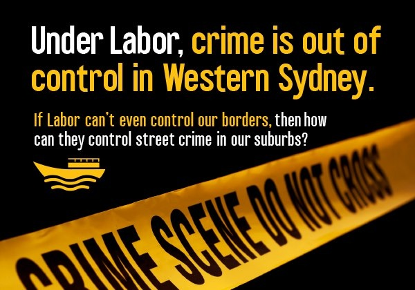Under Labor, crime is out of control in Western Sydney.