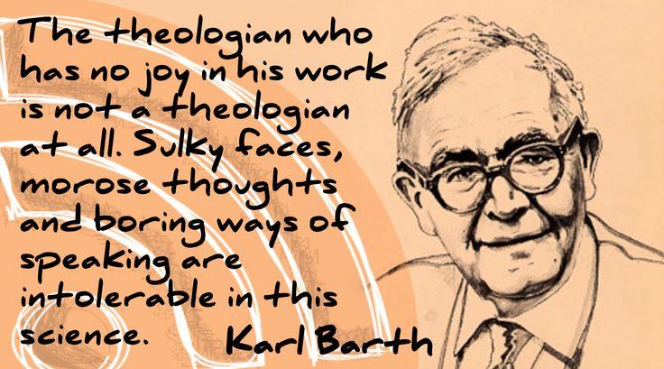 Theology. Karl Barth on the joyful theologian