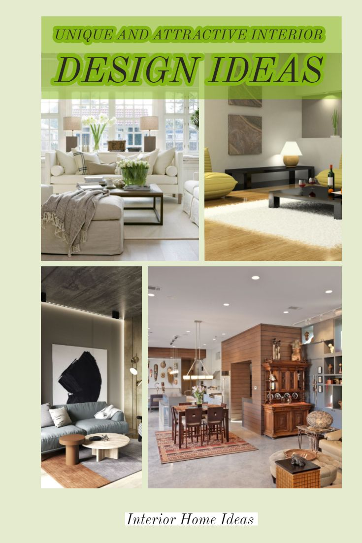 Examples Of Unique And Attractive Interior Design Ideas To Be Your