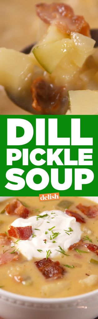 Dill Pickle Soup: The World's Strangest/Best Food Obsession?   - Delish.com