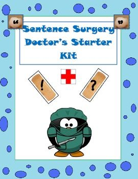 sentence surgery doctor's starter kit with sentences for editing too.