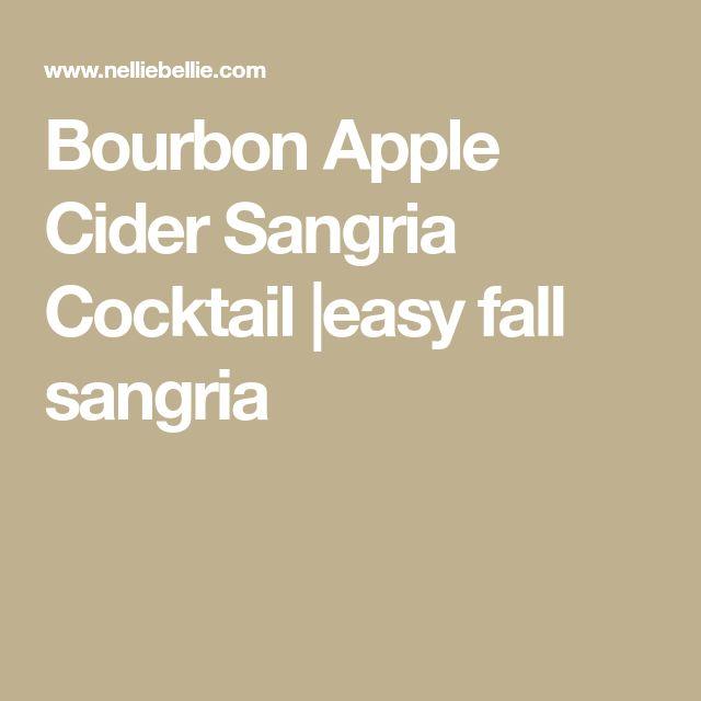 Bourbon Apple Cider Sangria Cocktail |easy fall sangria