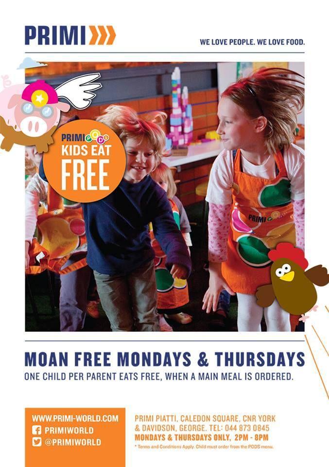 It's Thursday and guess what? Kids eat FREE at Primi Piatti George - Caledon Square. #primipiatti