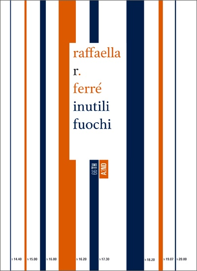 """Inutili fuochi"" di Raffaella R. Ferré"