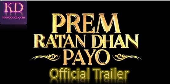Finally Prem Ratan Dhan Payo official trailer is released.