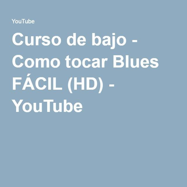 Curso de bajo - Como tocar Blues FÁCIL (HD) - YouTube