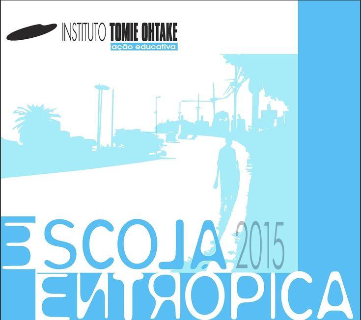 Escola Entrópica: cursos e grupos de estudo sobre arte contemporânea