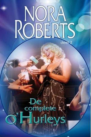 02 Nora Roberts - De complete O'Hurleys #boeken #romans #NoraRoberts