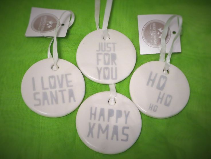 These lovely little tree ornaments are white ceramic with grey/silver  slogans, with a white ribbon to hang from your Christmas tree.  The slogan on this one is JUST FOR YOU.