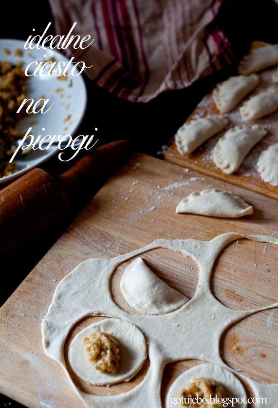 Gotuję: Idealne ciasto na pierogi