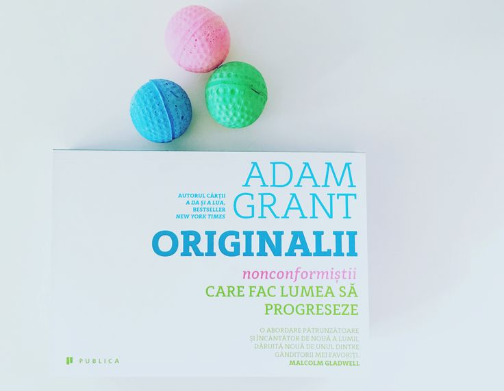 Originalii de Adam Grant   #Originals #editurapublica