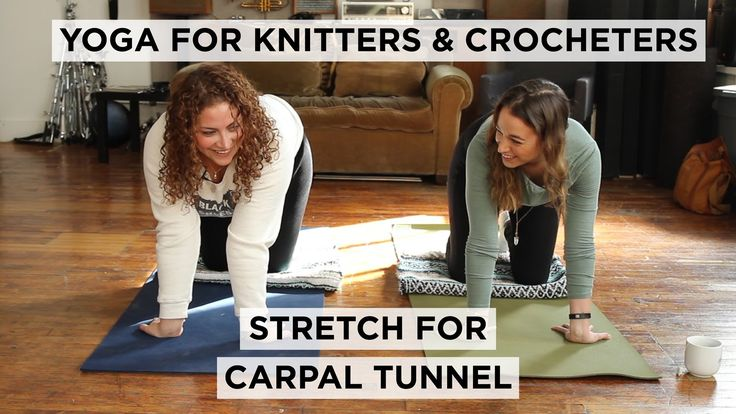 Yoga for Knitters & Crocheters: Stretch for Carpal Tunnel