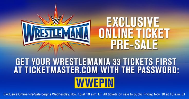 Get your WWE WrestleMania 33 tickets FIRST in WWE's online pre-sale this Wednesday at 10 AM ET. Use code WWEPIN at http://wwe.me/wm33tix!