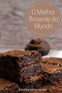 O Melhor Brownie do Mundo | Do Café ao Jantar                                                                                                                                                                                 Mais