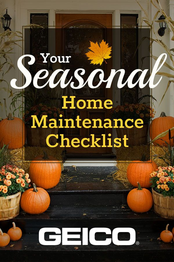 Know what home maintenance tasks you should do throughout the year