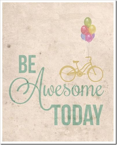 Be Awesome FREE Printable : Simply Bloom Blog