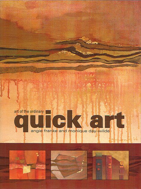 Quick Art by Monique Day-Wilde and Angie Franke, published by Metz Press