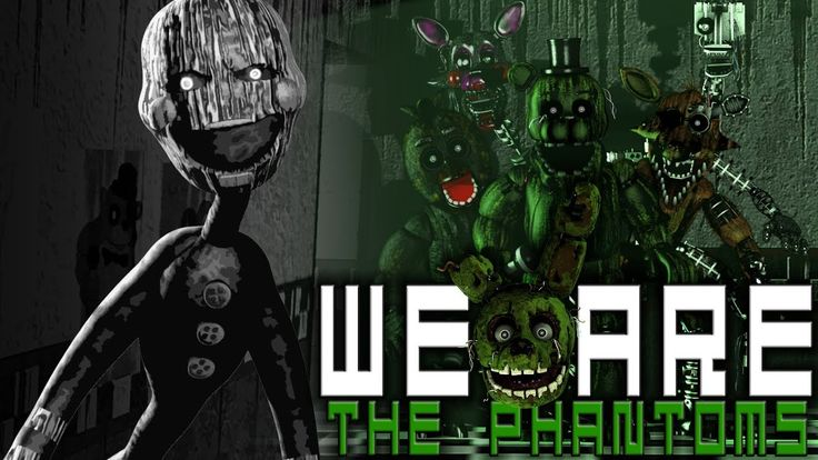 [SFM FNAF] We will haunt you! | We Are The Phantoms by Rotten Eggplant [...