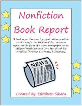 nonfiction book report assignment Book report forms forms for all of the types of book reports are included here click on the type of book you read, and download the form.