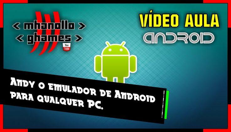 Andy - O emulador de Android para qualquer PC.