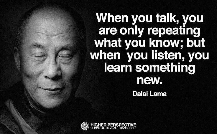 """Dalai Lama, """"When You Talk..."""""""