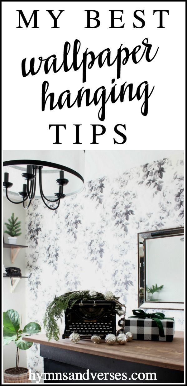 My Best Wallpaper Hanging Tips Hymns And Verses Blog