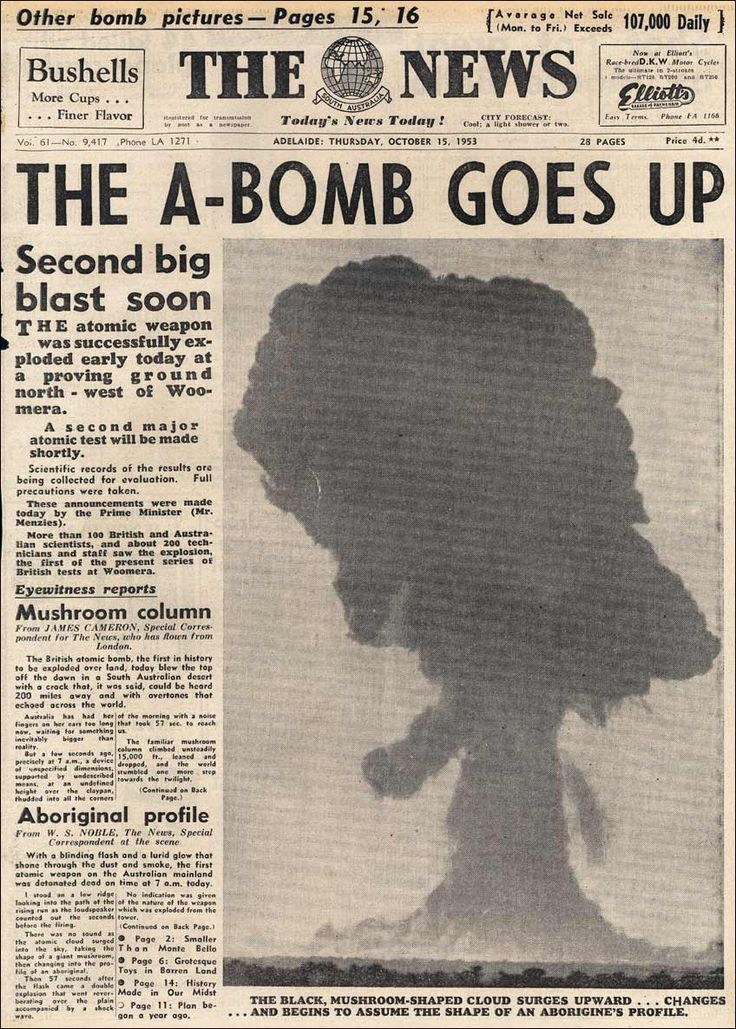 The News (Adelaide) - 15th October 1953. Atomic testing near Woomera