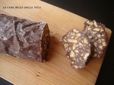 Le Cose Belle della Vita: Salame al cioccolato o salame turco senza uova