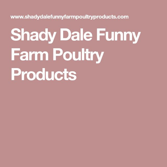 Shady Dale Funny Farm Poultry Products