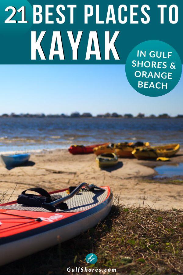 21 Great Places To Kayak In Alabama In 2020 Kayaking Alabama Beaches Orange Beach