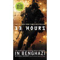 13 Hours by Mitchell Zuckoff & The Annex Security Team