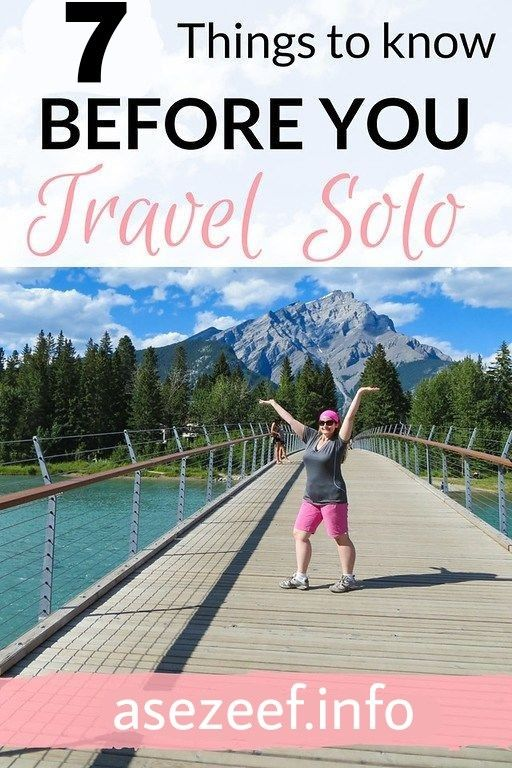 7 Things To Know Before You Travel Solo 🛫