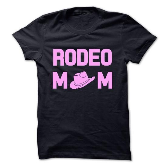 Rodeo mom #college sweatshirt #big sweater. BUY-TODAY => https://www.sunfrog.com/No-Category/Rodeo-mom.html?60505